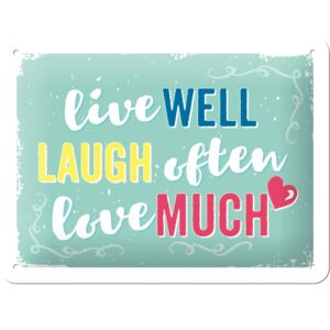 Buvu Metalna tabla - Live Well, Laugh Often, Love Much