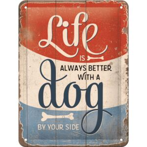 Buvu Metalna tabla: Life is Better With a Dog - 15x20 cm